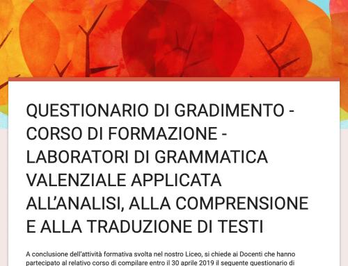 QUESTIONARIO DI GRADIMENTO – Corso di formazione – Laboratori di grammatica valenziale