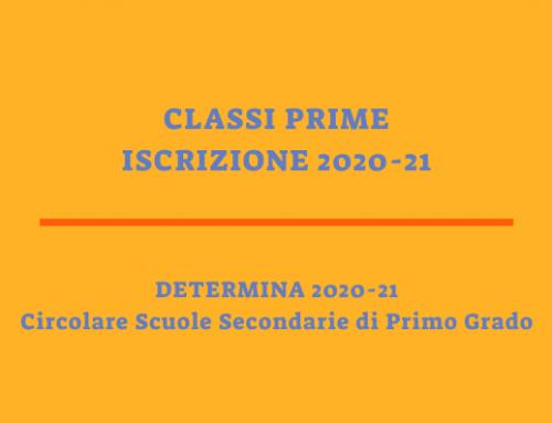 ISCRIZIONE CLASSI PRIME 2020-21: DETERMINA E CIRCOLARE