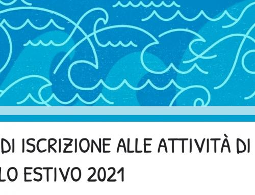 MODULO DI ISCRIZIONE ALLE ATTIVITÀ DI SPORTELLO ESTIVO 2021